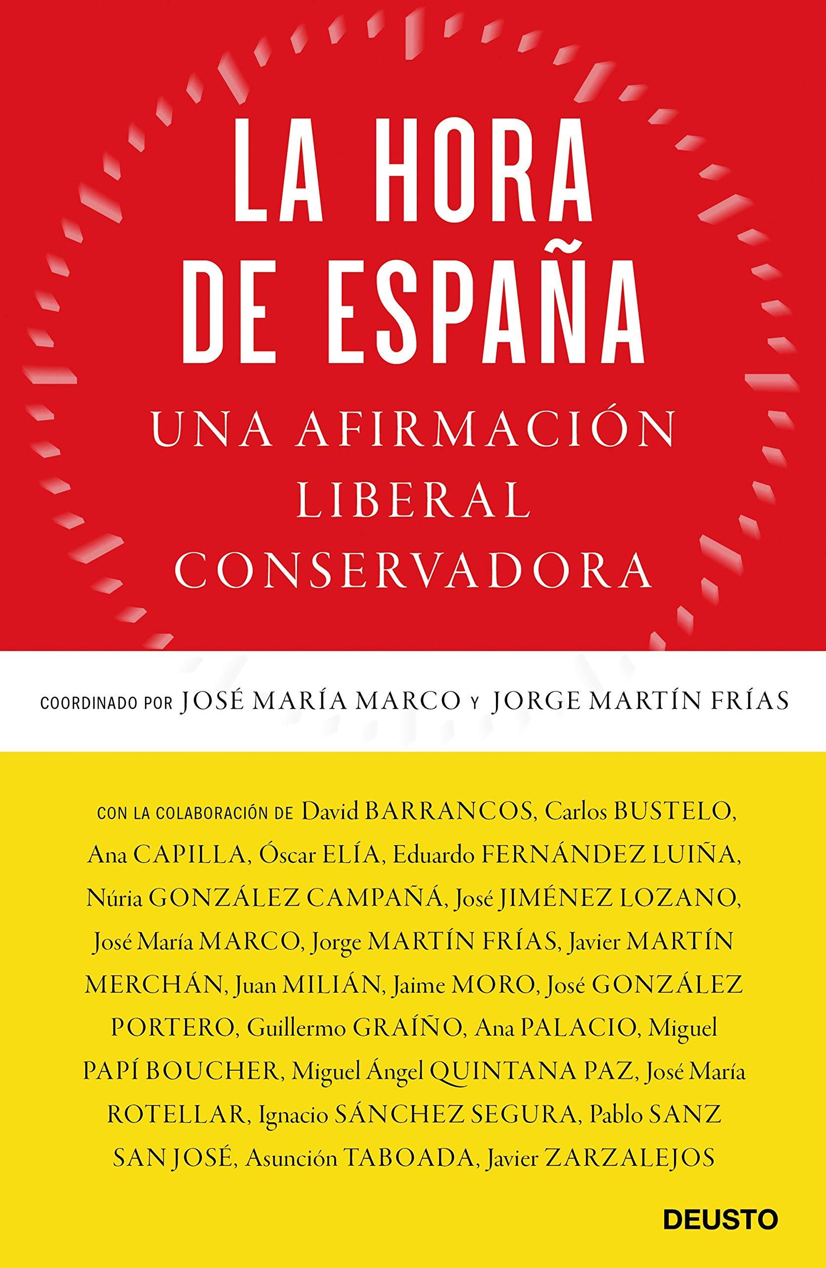 La hora de España: Una afirmación liberal conservadora Sin ...