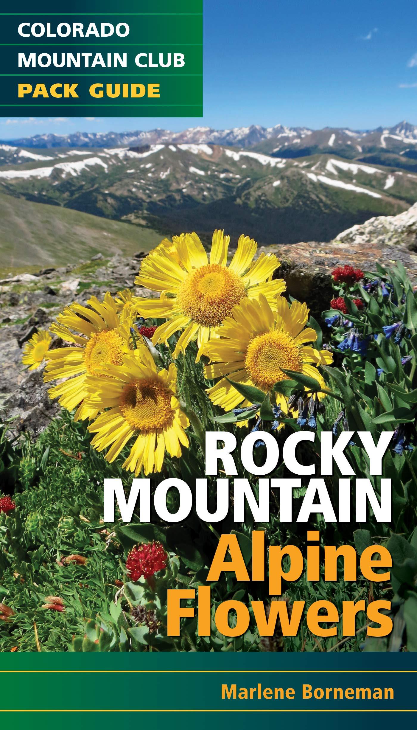 Rocky Mountain Alpine Flowers Colorado Mountain Club Pack Guide: Amazon.es: Borneman, Marlene: Libros en idiomas extranjeros