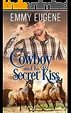 A Cowboy and his Secret Kiss: An Adams Sisters Novel (Chestnut Ranch Cowboy Billionaire Romance Book 7)