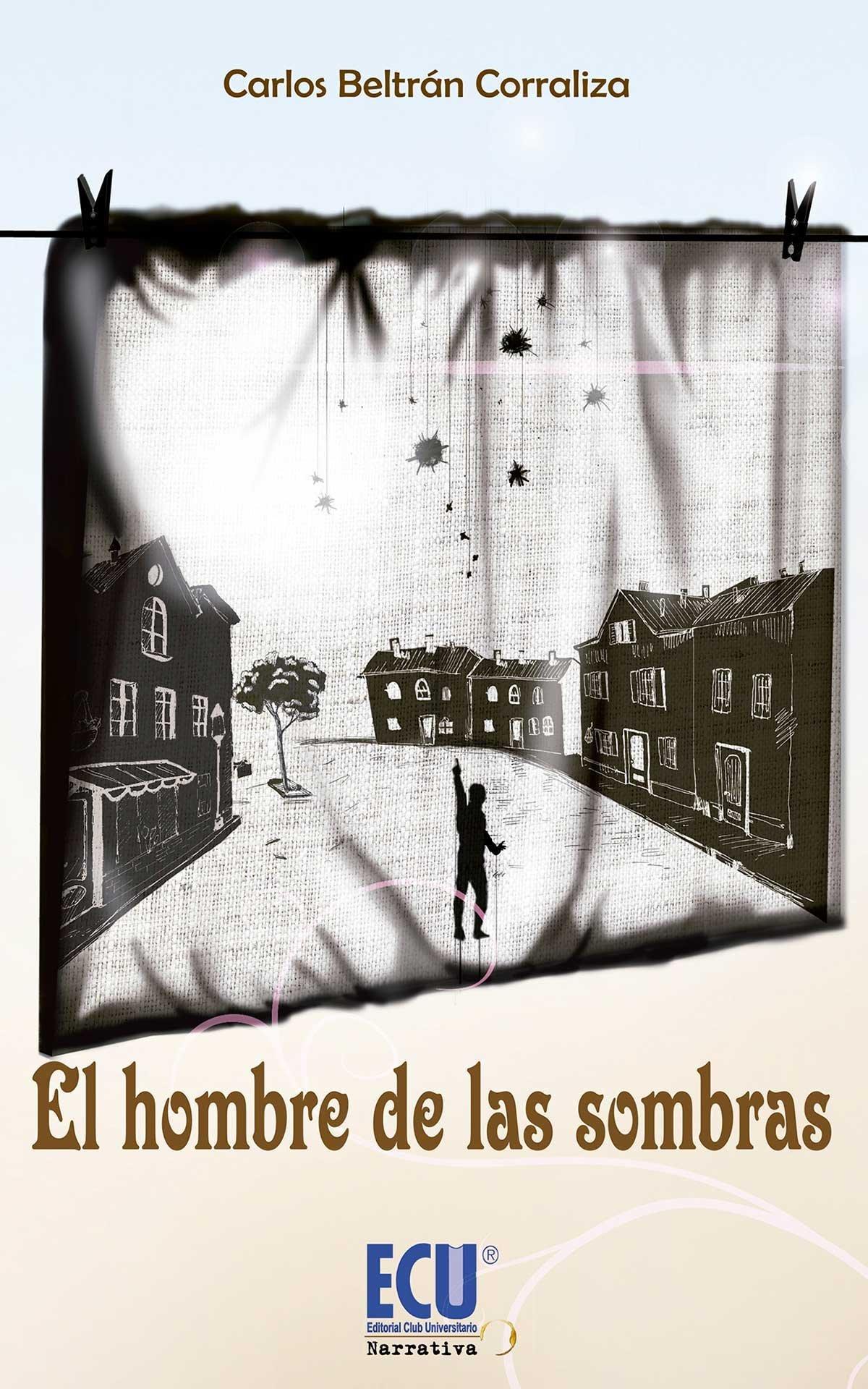 El hombre de las sombras (Spanish)