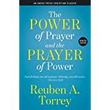 The Power of Prayer and the Prayer of Power [Updated]: And all things you ask in prayer, believing, you will receive. – Matth