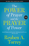 The Power of Prayer and the Prayer of Power [Updated]: And all things you ask in prayer, believing, you will receive. – Matthew 21:22