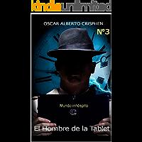 Mundo inhóspito (El hombre de la tablet nº 3)