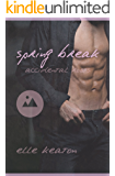 Spring Break (Accidental Roots Book 3)