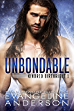 Unbondable: Book 1 of the Kindred Birthright Series (Brides of the Kindred)