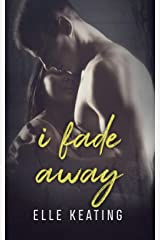 I Fade Away (Dream Duet Book 2) Kindle Edition