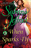 When Sparks Fly (The School for Heiresses)