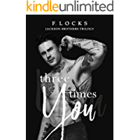 Three Times You (JACKSON BROTHERS TRILOGY Book 1) (English Edition)