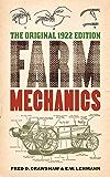 Farm Mechanics: The Original 1922 Edition