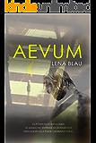 Aevum (Bilogía Aevum nº 1)