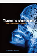 Traumatic Brain Injury: From Concussion to Coma (Nonfiction - Young Adult) Library Binding