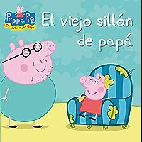 El viejo sillón de papá (Peppa Pig. Primeras lecturas)