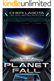 PlanetFall: A Paradisi Chronicles Short Story