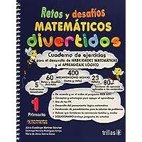 Retos Y Desafios Matematicos Divertidos 1 Primaria