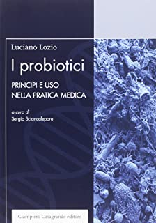Microbiota intestinale preservare il corretto equilibrio dell i probiotici principi e uso nella pratica medica fandeluxe Choice Image