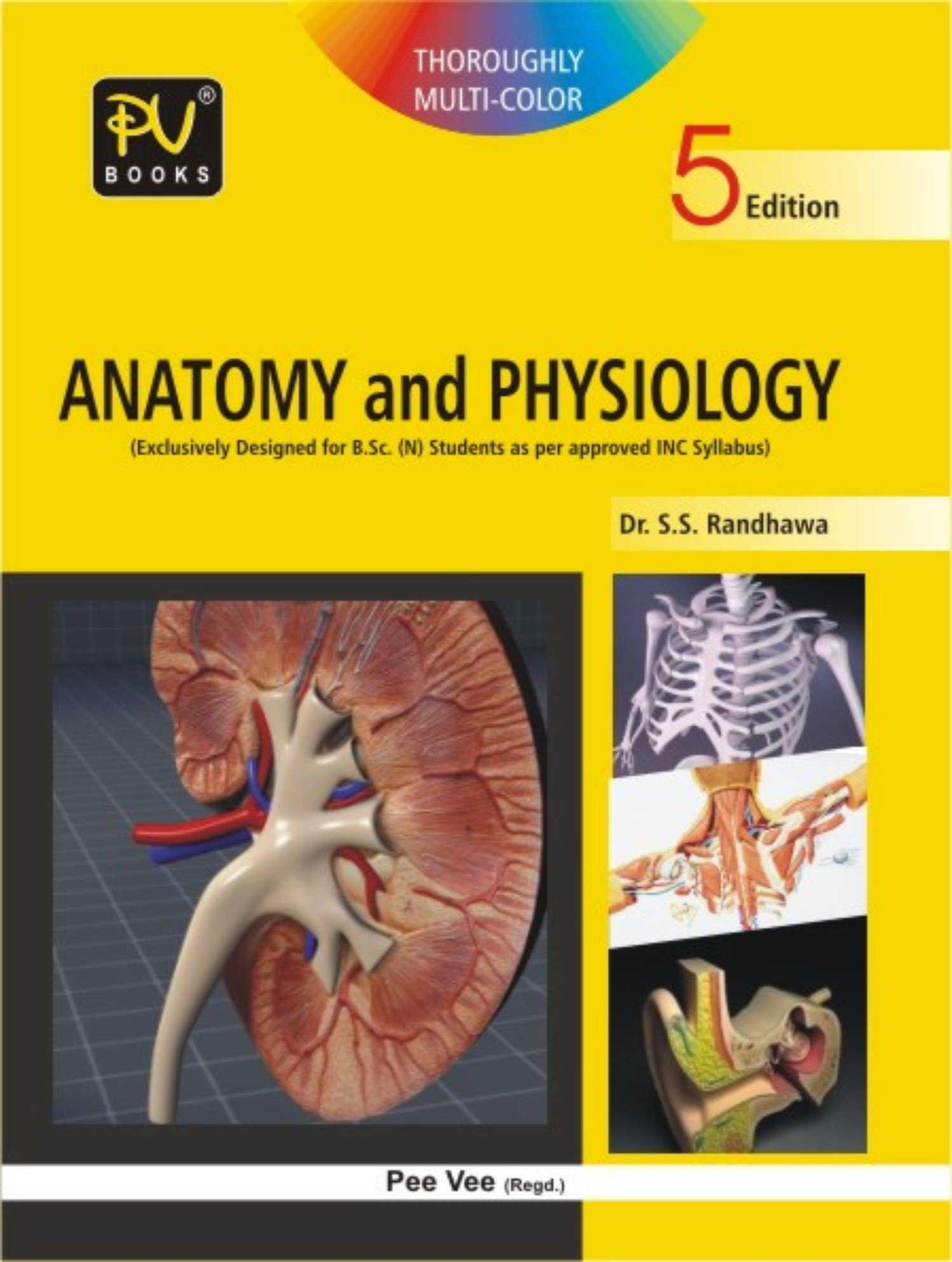 Buy PV A TEXTBOOK OF ANATOMY AND PHYSIOLOGY B.SC(N) IST YEAR Book ...