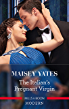 The Italian's Pregnant Virgin (Heirs Before Vows Book 3)