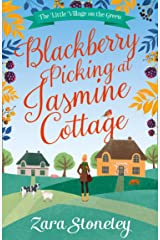 Blackberry Picking at Jasmine Cottage (The Little Village on the Green, Book 2) Kindle Edition
