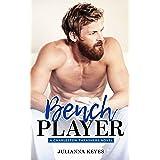 Bench Player (Charleston Thrashers Book 2)