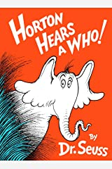 Horton Hears a Who! (Classic Seuss) Kindle Edition