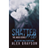 Shatter Me (The Jaded Series, Book One)