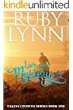 Love and Mystery: Taking Chances Series (Sweet Western Historical Romance): (Tamer Version of Mail Order Mystery, Chance City Book One)
