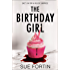 The Birthday Girl: The gripping new psychological thriller full of shocking twists and lies