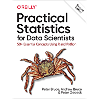 Practical Statistics for Data Scientists: 50+ Essential Concepts Using R and Python (English Edition)