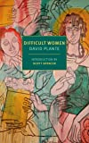 Difficult Women: A Memoir of Three (New York Review Books Classics)