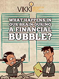 What Happens in Our Brain During a Financial Bubble?