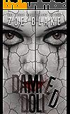 Damned Doll (Broken Doll Series Book 3)