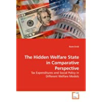 The Hidden Welfare State in Comparative Perspective: Tax Expenditures and Social Policy in Different Welfare Models