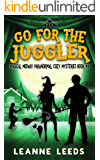Go for the Juggler (Magical Midway Paranormal Cozy Mysteries Book 4)