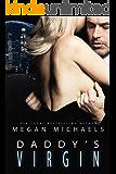 Daddy's Virgin: A Dark Sci-Fi Romance