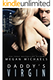 Daddy's Virgin: A Dark Sci-Fi Romance