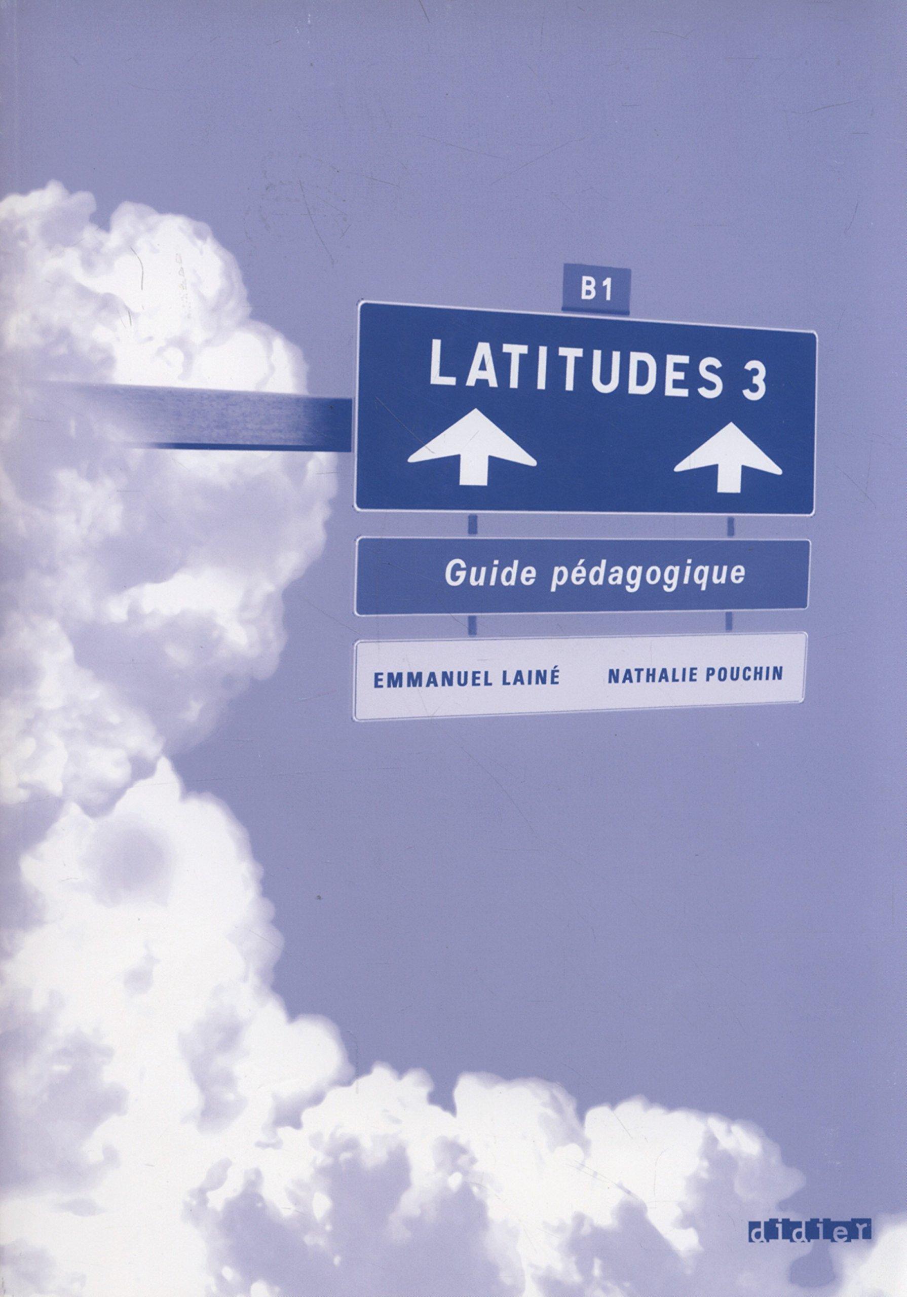 Latitudes: Guide Pedagogique 3 (French Edition) pdf