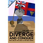 Diverge and Conquer (Look to the West Book 1)