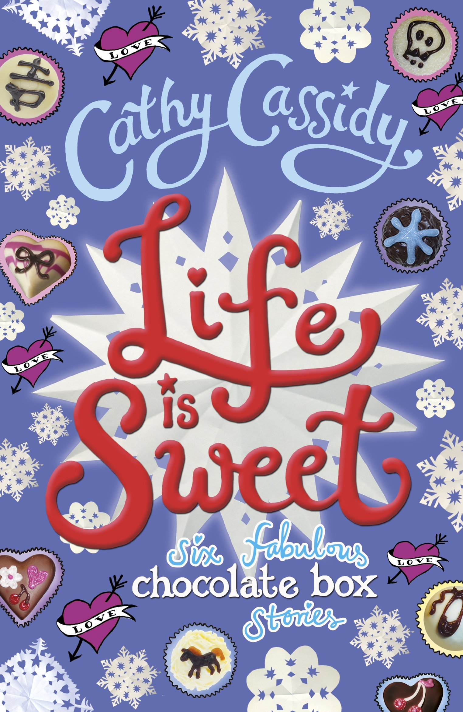 Life is Sweet: A Chocolate Box Short Story Collection PDF
