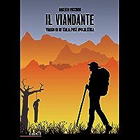 Il Viandante: Viaggio in un'Italia post apocalittica
