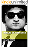 The Films of John Belushi