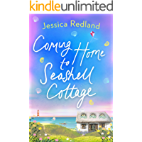 Coming Home To Seashell Cottage (Welcome To Whitsborough Bay Book 4)