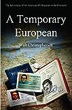 A Temporary European