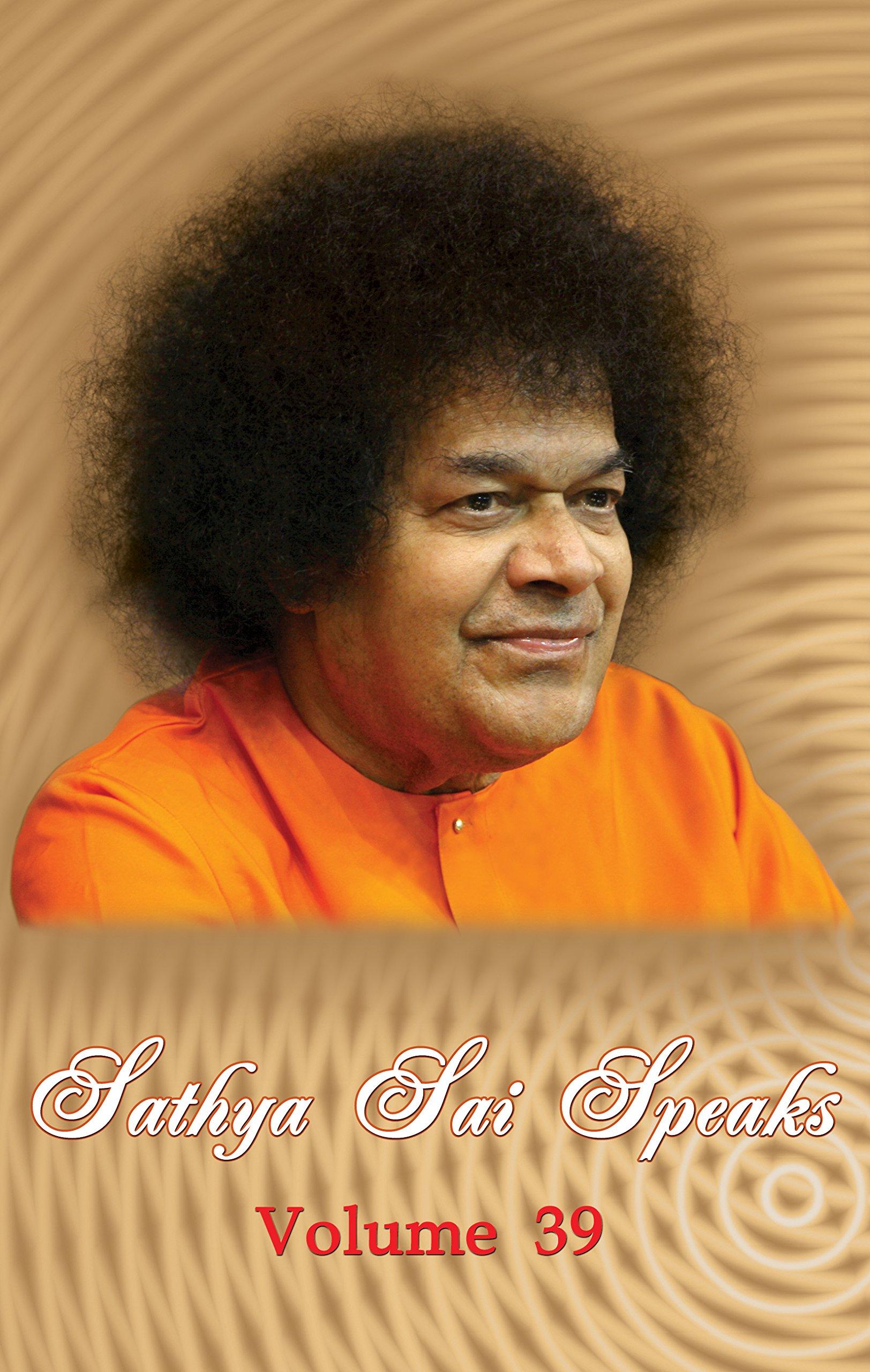 Download Sathya Sai Speaks: Vol. 39 pdf