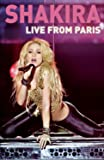 Shakira : Live from Paris