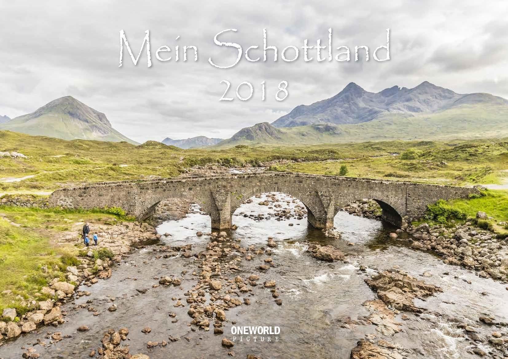 Mein Schottland - Kalender 2018 - ONEWORLD PICTURE - Wandkalender - 42 cm x 30 cm