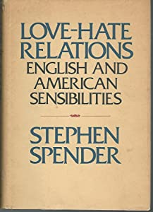 Love-hate relations;: English and American sensibilities