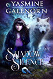 Shadow Silence (Whisper Hollow Book 2)