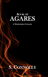 Book of Agares: A Manifestation Grimoire