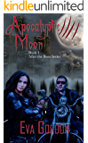 Apocalyptic Moon (After the Bane Series Book 1)