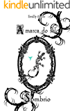 A Marca do selo Sombrio (Série Doze Mundos Livro 4)